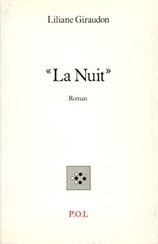 LA NUIT: GIRAUDON LILIANE