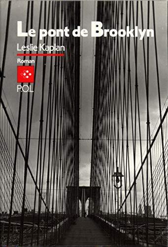 Le pont de Brooklyn,: Kaplan, Leslie