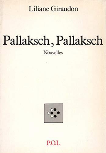 9782867441813: Pallaksch, Pallaksch: Nouvelles