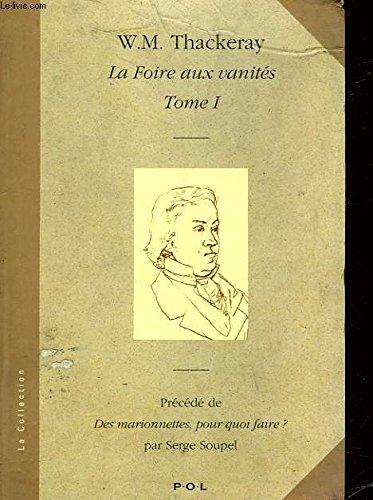 La Foire aux vanités Tome II (: W.m. THACKERAY