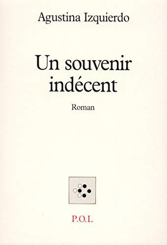 9782867442797: Un souvenir indécent (Fiction)