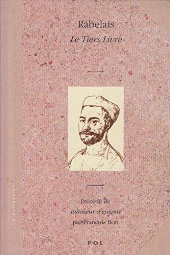 9782867442919: Le tiers livre (La collection)