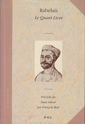 9782867442926: Le Quart Livre