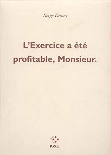 9782867443534: L'exercice a ete profitable, monsieur (French Edition)