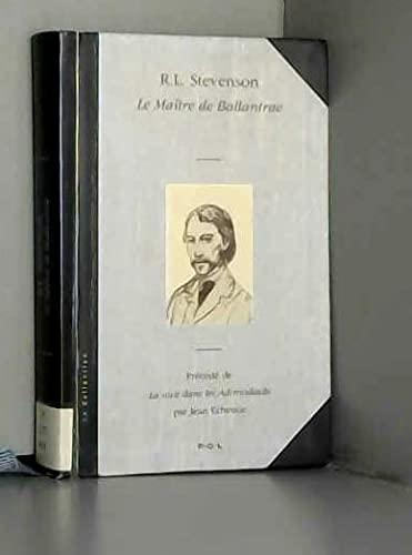 Le maître de Ballantrae [Feb 24, 1994]: Robert Louis Stevenson