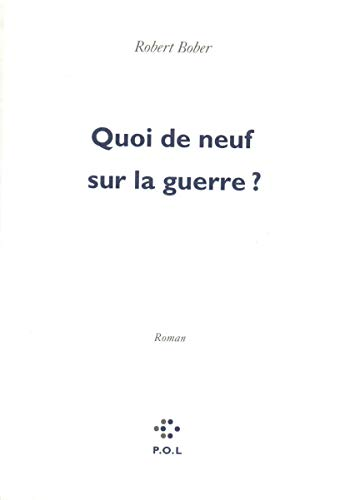 9782867443732: Quoi de neuf sur la guerre?: Roman (French Edition)