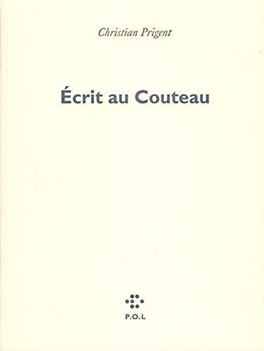 9782867443824: Écrit au Couteau