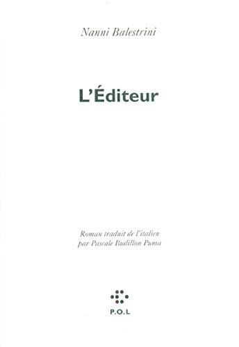 9782867444654: L'Éditeur (Italiques)