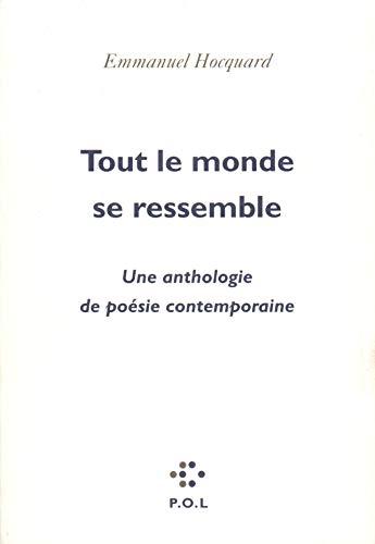 9782867444944: Tout le monde se ressemble: Une anthologie de poésie contemporaine (French Edition)