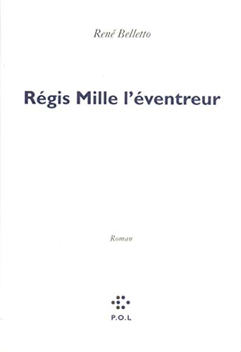 Regis Mille l'eventreur: Roman (French Edition): Rene Belletto