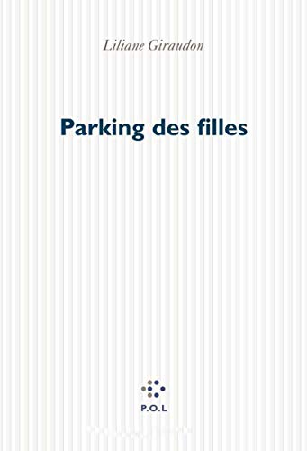 Parking Des Filles: Giraudon, Liliane