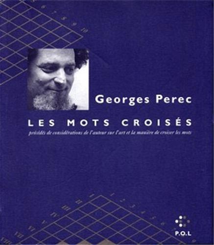 Les Mots Croisés: Perec, Georges