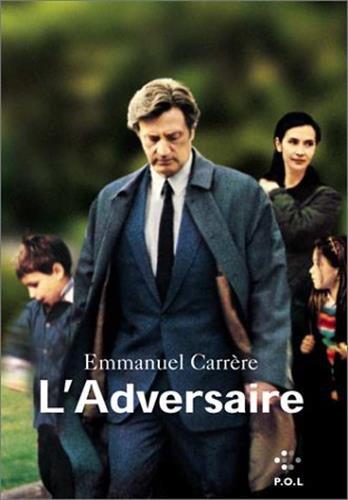 9782867446825: L'Adversaire (Fiction)