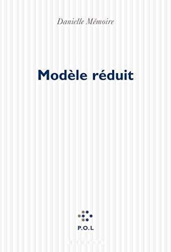 Modele reduit: Roman (French Edition): Danielle Memoire