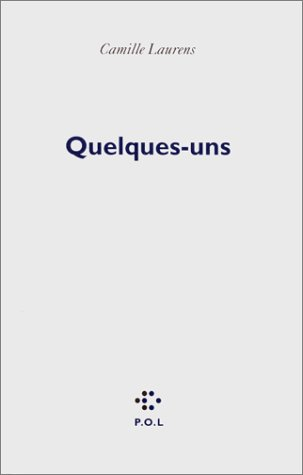 9782867447037: Quelques-uns (French Edition)