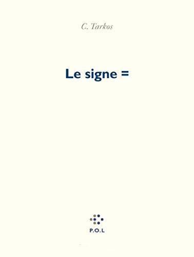 9782867447051: Le Signe =