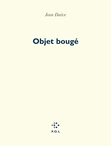 Objet bouge (French Edition): Daive, Jean