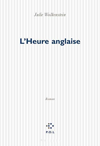 9782867447419: L'heure anglaise: Roman (French Edition)