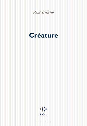9782867447433: Créature: Roman (French Edition)