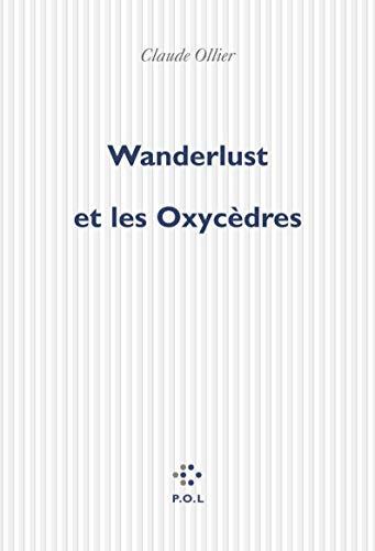 9782867447600: Wanderlust et les oxycèdres