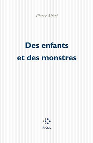 9782867449925: Des enfants et des monstres (French Edition)