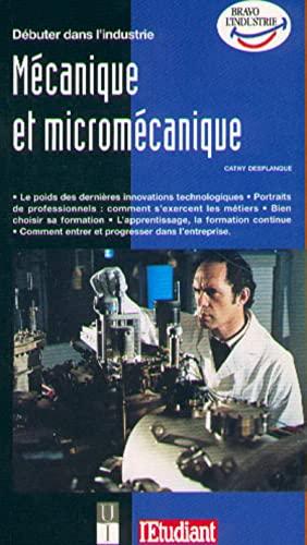 9782867457371: D�buter dans l'industrie m�canique et microm�canique