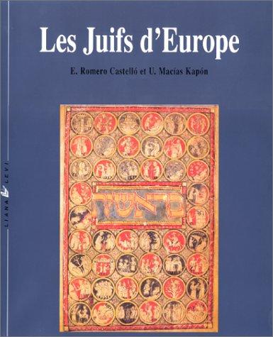 9782867461132: Les Juifs d'Europe : 2000 ans d'histoire