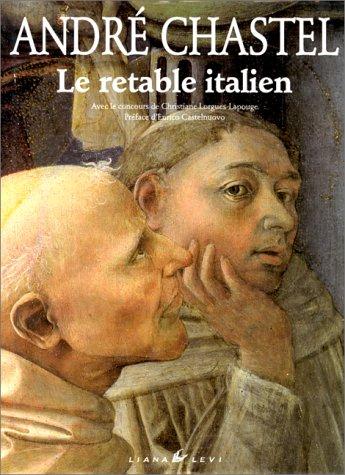 Le retable italien: Andre Chastel