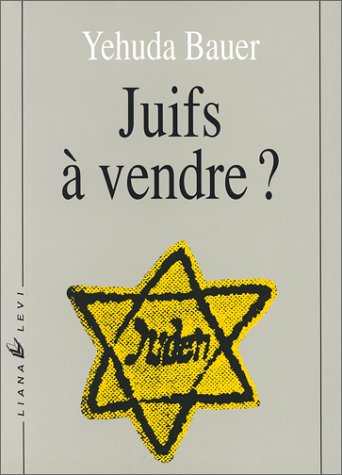 9782867461392: Juifs � vendre ? Les N�gociations entre nazis et Juifs, 1933-1945