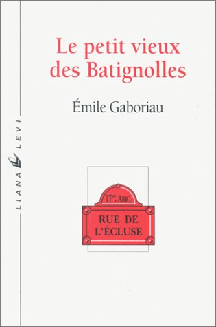 9782867461507: Le Petit Vieux des Batignolles suivi de la nouvelle