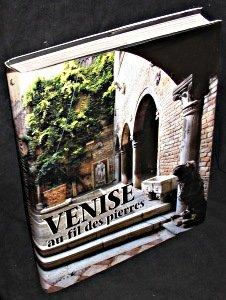9782867461552: Venise au fil des pierres