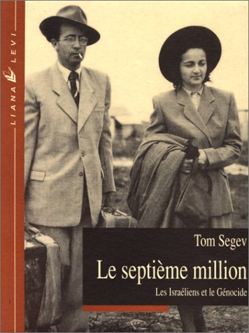 Le Septième Million: Segev, Tom; Errera, Eglal