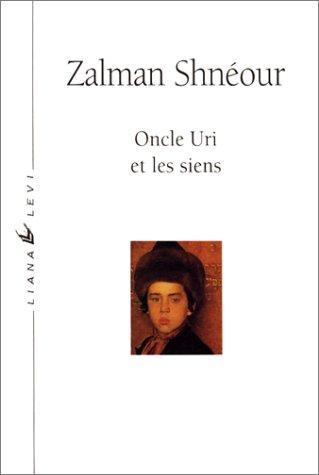 9782867461873: Oncle uri et les siens (Domaine yiddish)
