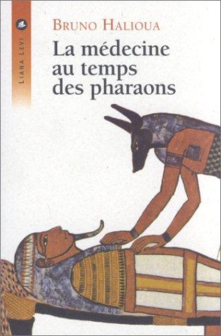 9782867463068: La Médecine au temps des pharaons