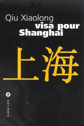 9782867463143: Visa pour Shangai