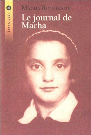 9782867463297: Le Journal de Macha : De Vilnius à Stutthof 1941-1945