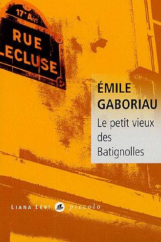 9782867463990: Le petit vieux des Batignolles