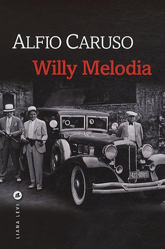 Willy Melodia: ALFIO CARUSO