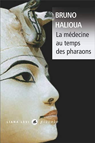 9782867467028: La m�decine au temps des pharaons