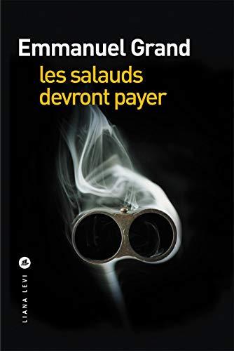 9782867467981: Les salauds devront payer
