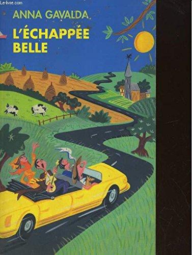 9782867500091: L'ECHAPPEE BELLE. Un moment d'éducation li