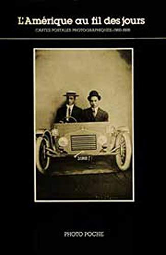 9782867540066: L'Amerique au fil des jours: Cartes Postales Photographiques, 1900-1920, Collection Andreas Brown (Photo poche) (French Edition)