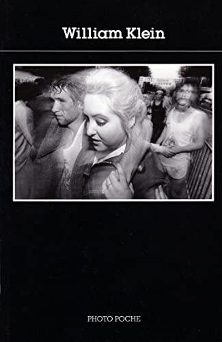 William Klein : [photographies] (Photo Poche): Klein, William