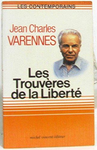 Les Trouvà res de la libertà [Mass: Varennes, Jean-Charles