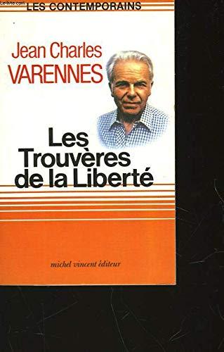 Les Trouvères de la liberté (286756025X) by Varennes Jean-Charles