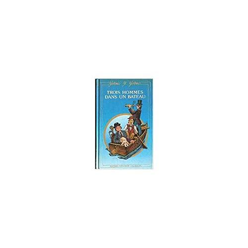 9782867560347: Trois hommes dans un bateau (Nuance)