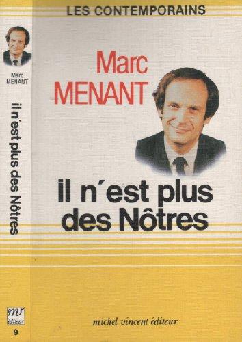 9782867560361: Il N'Est Plus Des N�tres.
