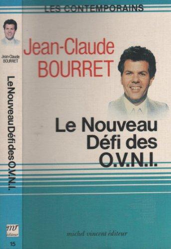 9782867560743: Le Nouveau Défi Des Ovni (Les Contemporains)