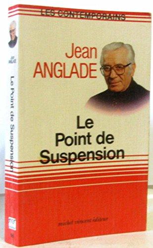 9782867560750: Le Point de suspension (Les Contemporains)