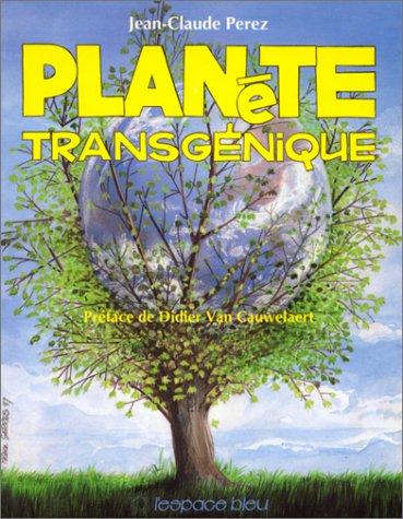 9782867660276: Planète transgénique